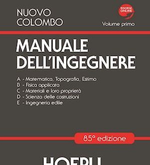Manuale dell'Ingegnere Nuovo Colombo: Recensione